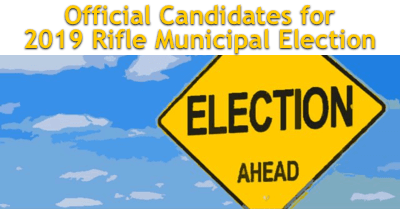 Official Candidates for 2019 Rifle Municipal Election