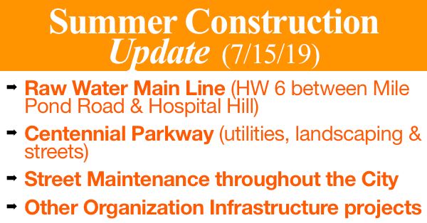 Summer Construction Update (7-15-19)